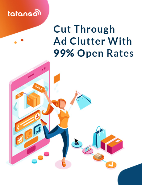 Cut through the clutter with 99% open rates